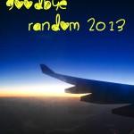 Concluding Random 2013