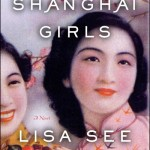 Book Review: Shanghai Girls by Lisa See